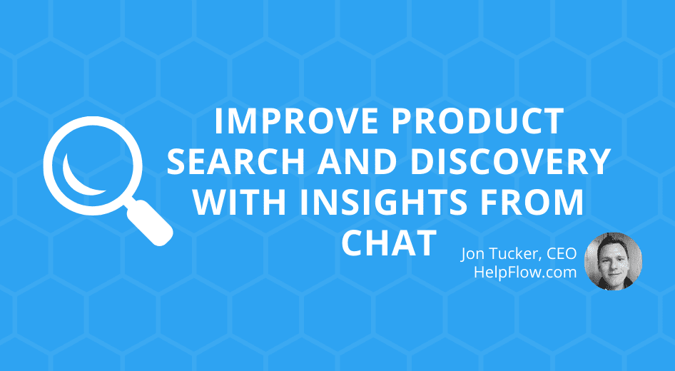 Improve Product Search and Discovery with Insights from Chat