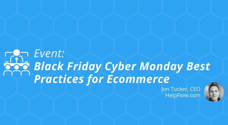 Black Friday / Cyber Monday Best Practices for Ecommerce